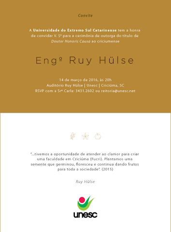 Convite para participar da entrega de título de Doutor Honoris Causa ao engenheiro Ruy Hülse