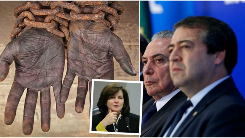 PGR exige fim do trabalho escravo; Temer vai fazer de 'pateta' a bancada ruralista
