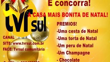 INSCRIÇÕES ABERTAS:  PROMOÇÃO DE NATAL TVRsul!