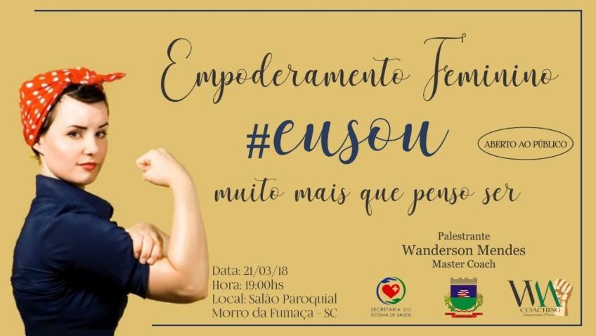 Palestra vai abordar o empoderamento feminino em Morro da Fumaça