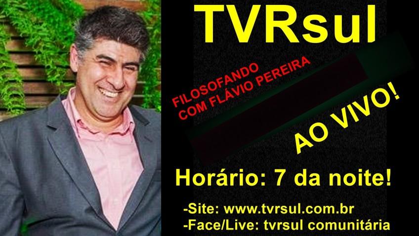 "TVRsul vídeo – ""Programa Filosofando"" (12/07/2018)"