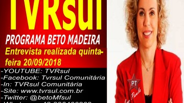 (Vídeo) Beto Madeira entrevista Ana Paula Lima, candidizada a deputada federal PT, SC