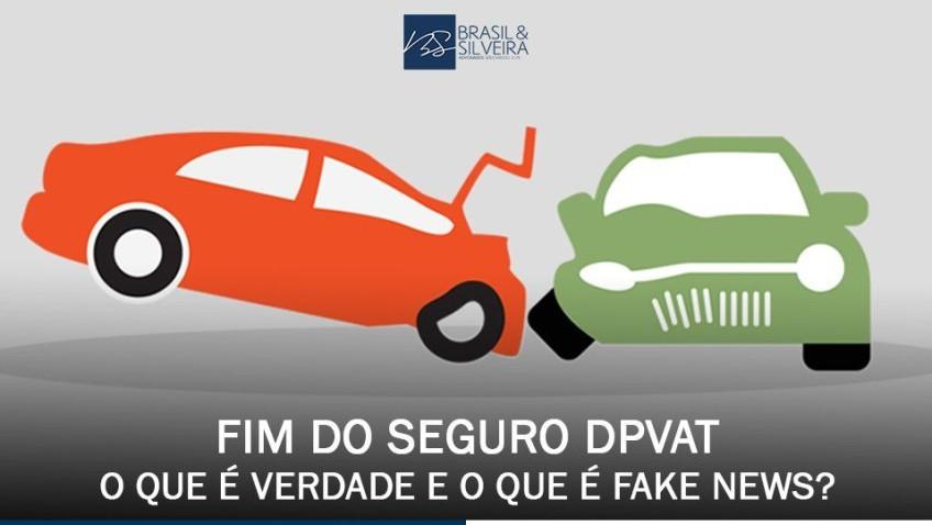 Fim do seguro DPVAT: o que é verdade e o que é fake news?