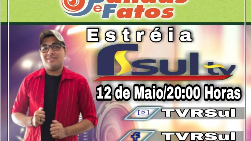 Dia 12 de maio a estréia do programa Bandas e Fatos! Mais um ótimo programa na TVRsul