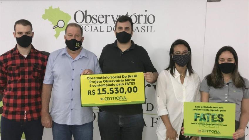 OBDRTVATORIO  SOCIAL RECEBE RECURSOS DO FATES DA CERMOFUL