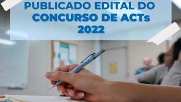 Saiba os detalhes do edital para Concurso de ACTs 2022 em Santa Catarina